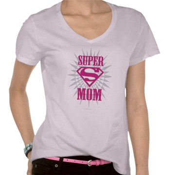 Contest Closed   Super Mom T-Shirt Giveaways