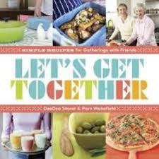 CONTEST CLOSED Lets Get Together Cookbook Giveaway